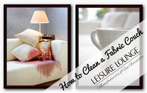 Cleaning Your Fabric Couch Care Leisure Lounge