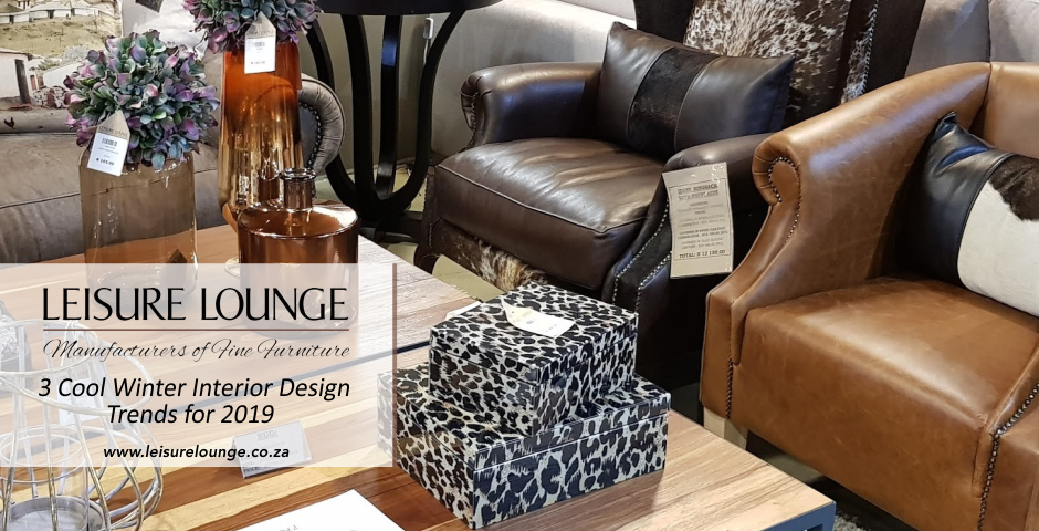 Furniture from Leisure Lounge with warm, earthy tones make a home look cozy and inviting during winter months.