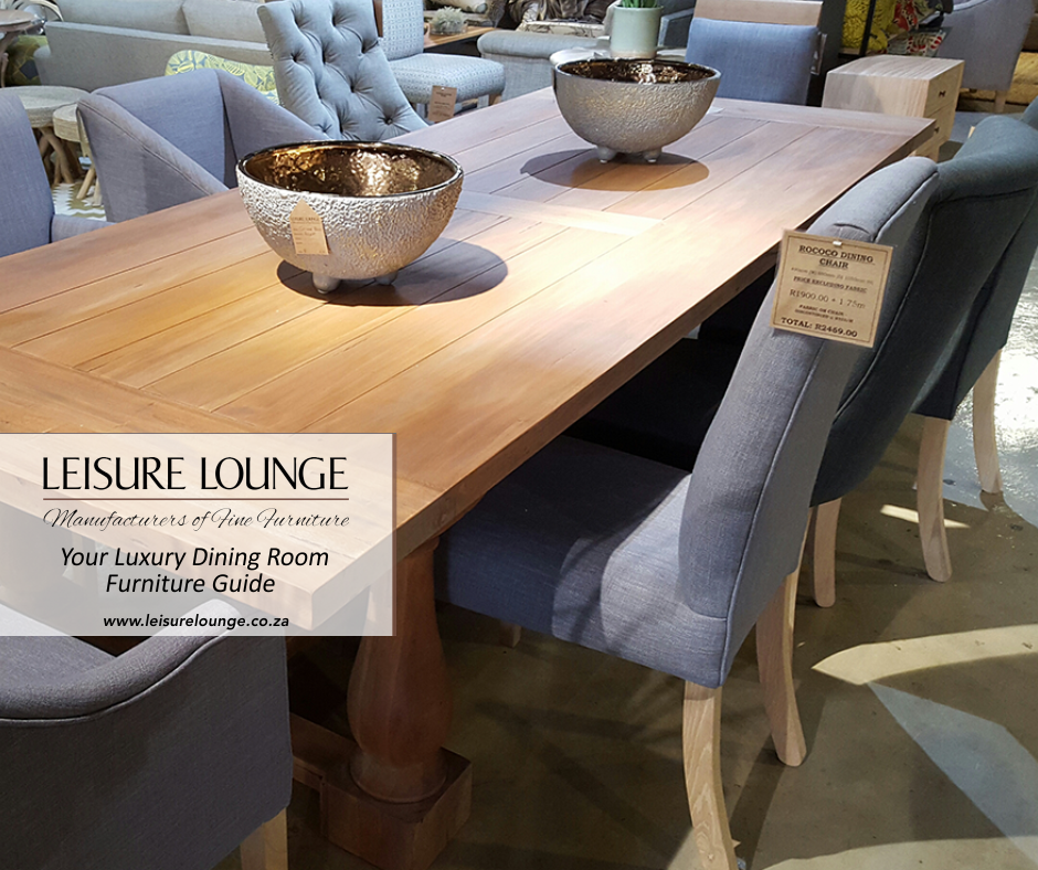 A Luxury Dining Room Furniture Guide Leisure Lounge Blog